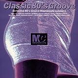Vol. 1-Classic 80's Groove