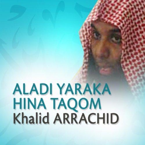 yaraka hina taqom khalid arrachid from the album aladi yaraka hina