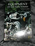 Equipment of the WWII Tommy 9781575101071