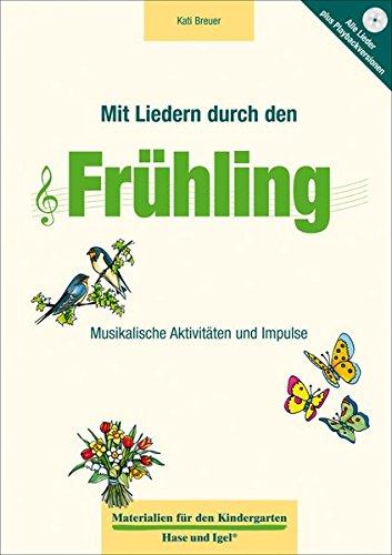 Mit Liedern durch den Frühling (Materialien für den Kindergarten)