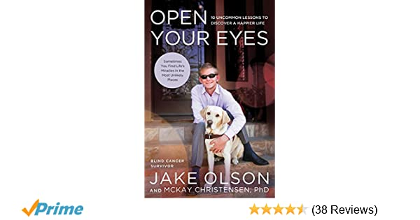 Amazoncom Open Your Eyes 10 Uncommon Lessons To Discover A