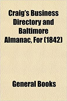 Craig's Business Directory and Baltimore Almanac, For (1842)