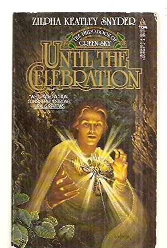 Until The Celebration  Green Sky  Book 3