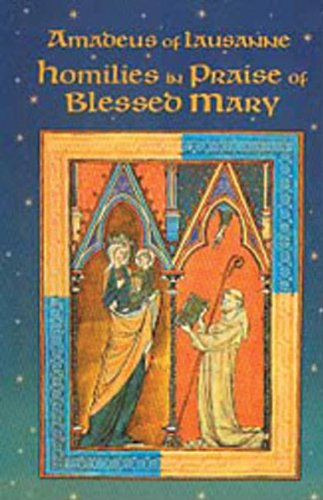 Homilies in Praise of Blessed Mary (Cistercian Fathers)
