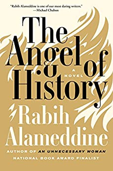 The Angel of History: A Novel by [Alameddine, Rabih]