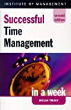 img - for Successful Time Management in a Week (Successful Business in a Week) by Declan Treacy (1998-02-04) book / textbook / text book