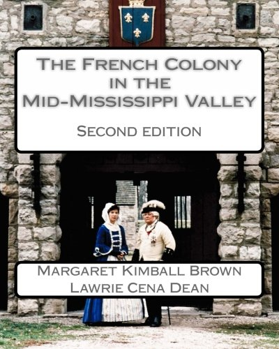 The French Colony In The Mid-Mississippi Valley