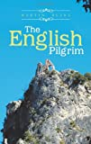 The English Pilgrim, Martin Blake, 1481768603