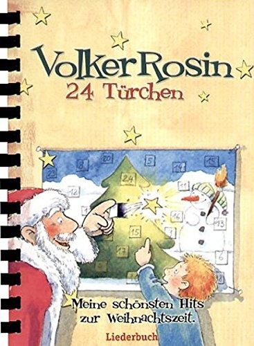 24 Türchen: Die schönsten Weihnachtslieder von Volker Rosin