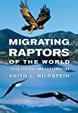 Migrating Raptors of the World: Their Ecology and Conservation