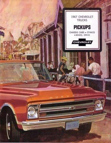 (1967 CHEVY PICKUP TRUCK DEALERSHIP SALES BROCHURE - INCLUDES; Fleetside, Stepside, Stake, C10, C20, 30, 2WD & 4WD - ADVERTISMENT - LITERATURE - CHEVROLET 67)