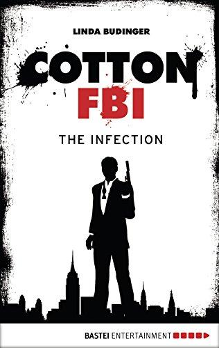 Cotton FBI - Episode 05: The Infection (Cotton FBI: NYC Crime Series)