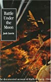 Battle Under the Moon by Jack Currie (2004-04-01)