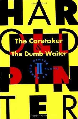 an analysis of absurdist techniques of harold pinter in the caretaker Harold pinter investigated the abnormalities of the modern humans, and portrayed their sense of dwelling through his plays in the play the caretaker, pinter delineated the absurdity and existential dilemma in the post-war world through three characters—aston, mick, and davies.