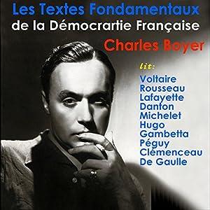Les Textes Fondamentaux de la Démocratie Française | Livre audio