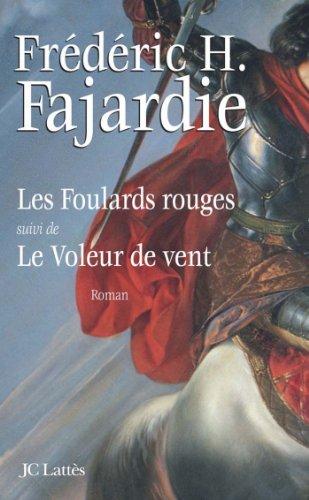Les foulards rouges (Romans historiques) (French Edition)