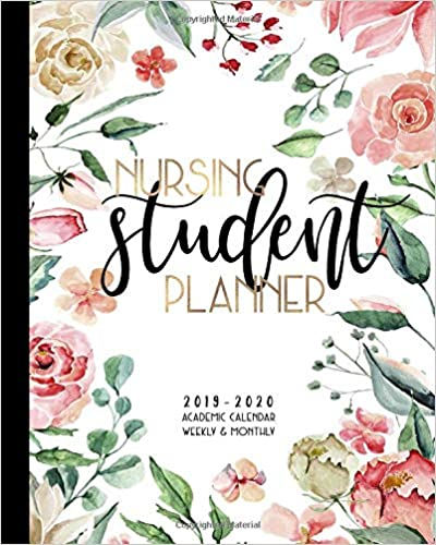Academic Calendar For 2014-2020 Nursing Student Planner 2019 2020 Academic Calendar Weekly And