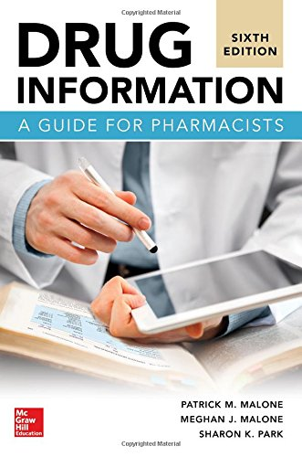 Drug Information: A Guide for Pharmacists, Sixth (Drug Information)