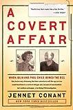 A Covert Affair, Jennet Conant, 1439163537