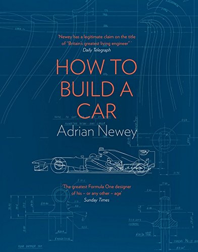 How to Build a Car: The Autobiography of the World's Greatest Formula 1 - Shops Uk Designer