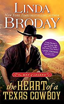 The Heart of a Texas Cowboy (Men of Legend Book 2) by [Broday, Linda]
