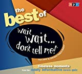 img - for The Best of Wait Wait...Don't Tell Me! (NPR) book / textbook / text book