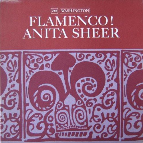 Anita Sheer  - Flamenco! (Original 1965 1st ()