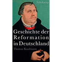 Geschichte der Reformation in Deutschland