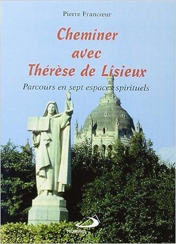 En ligne Cheminer avec therese de lisieux pdf ebook