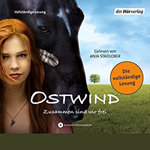 Ostwind: Zusammen sind wir frei (Ostwind 1) Audiobook