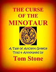 THE ANNOTATED CURSE OF THE MINOTAUR: A Tale of Ancient Greece