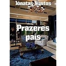 Prazeres país (Portuguese Edition)