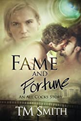 Fame and Fortune: An All Cocks Story (All Cocks Stories) (Volume 2)