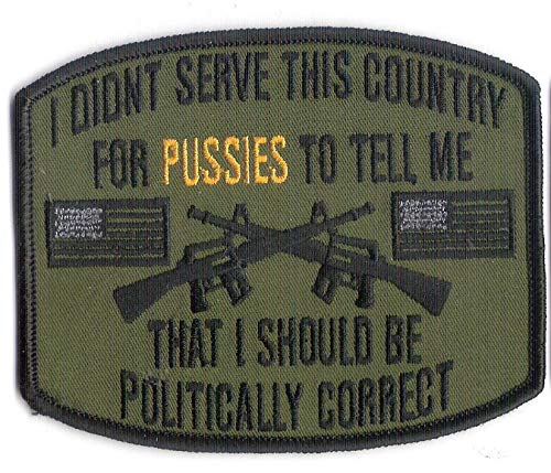 """4 1/4"""" X 3 1/2"""" Embroidered US Veteran Patch/Politically Correctness Patch - Wax Backing, Merrowed Edge - US Army, US Marines, US Navy, US Air-Force - Original Artwork by Bayonet Design"""