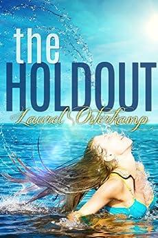 The Holdout: A Robin Bricker Novel by [Osterkamp, Laurel]