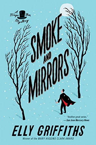 Smoke and Mirrors (Magic Men Mysteries Book 2)