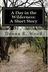 A Day in the Wilderness Kindle Edition
