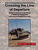 Crossing the Line of Departure, John J. McGrath, 1780396805