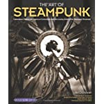 The Art of Steampunk, Revised Second Edition: Extraordinary Devices and Ingenious Contraptions from the Leading Artists… 6
