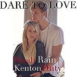 Dare To Love - Single