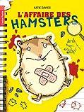 """Afficher """"L'affaire des hamsters"""""""