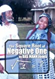 The Square Root of Negative One, Das Mann Jones, 1483678768