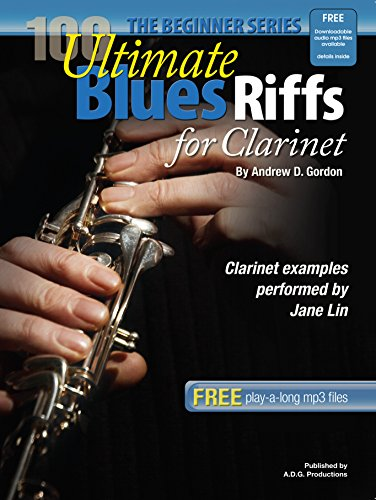 100 Ultimate Blues Riffs for Clarinet Beginner Level Book/downloadable audio files