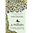 A Million Thoughts: Learn All About Meditation from a Himalayan Mystic