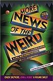 More News of the Weird, Chuck Shepherd and John J. Kohut, 0452265452