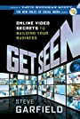 Get Seen: Online Video Secrets to Building Your Business (New Rules Social Media Series)
