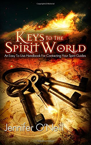 Download Keys to the Spirit World: An Easy To Use Handbook for Contacting Your Spirit Guides pdf