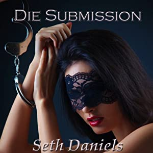 Die Submission Audiobook