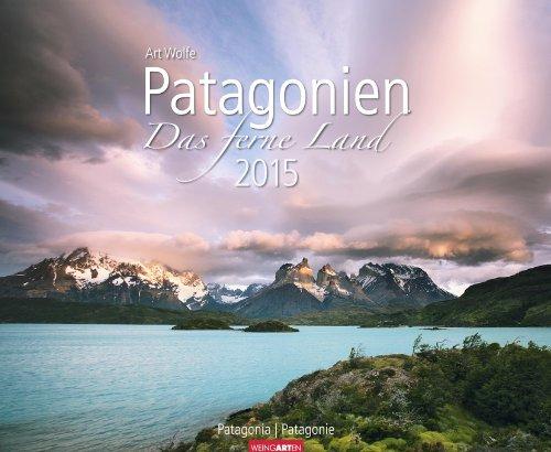 Patagonien - Das ferne Land 2015