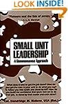 Small Unit Leadership: A Commonsense...